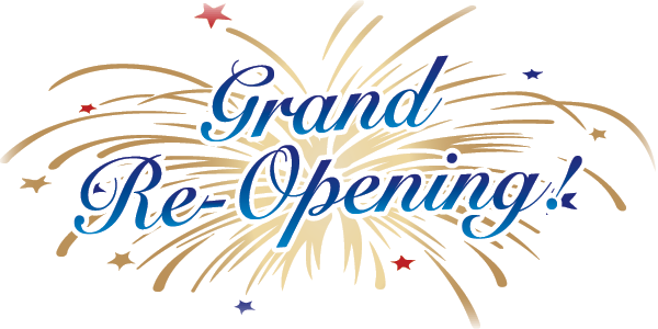 Grand Re-Opening June 24-30, 2019