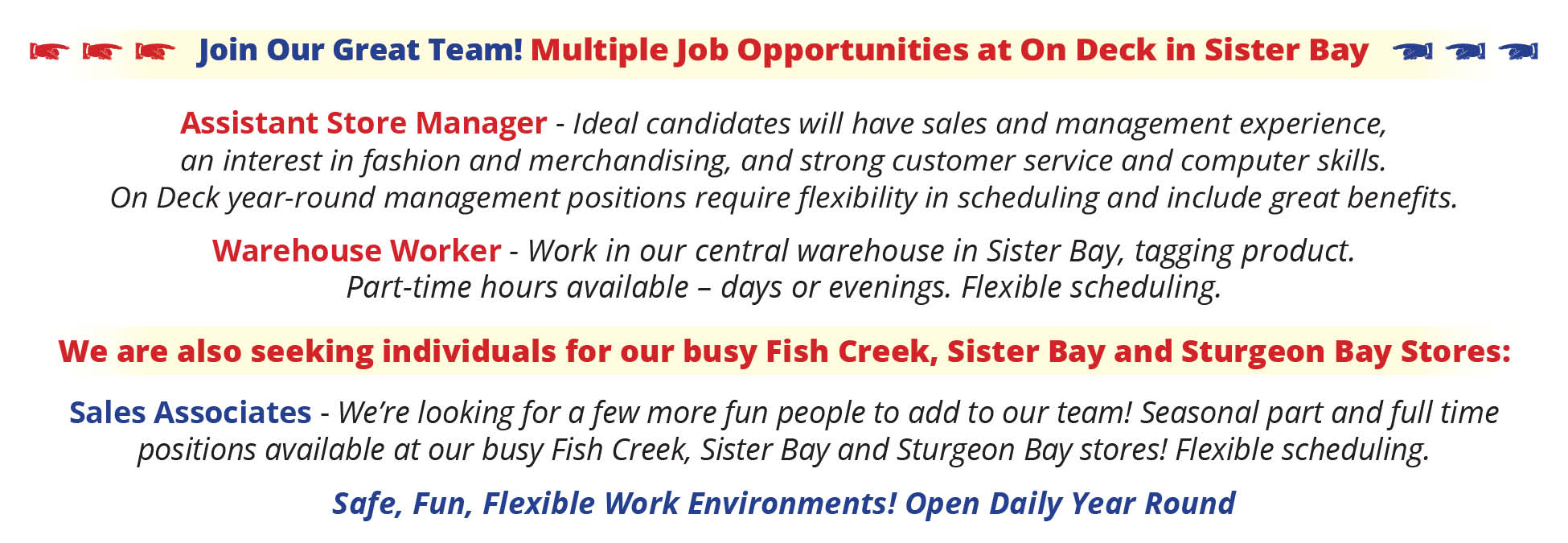 Best jobs ever! Right here at On Deck!